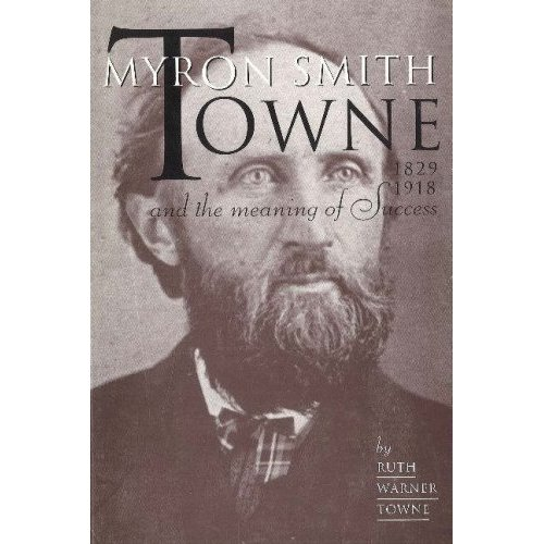 Myron Smith Towne book